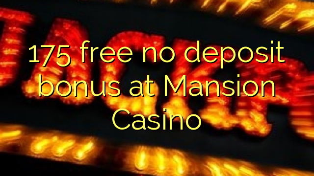mansion online casino video slots