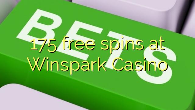 175 free spins at Winspark Casino