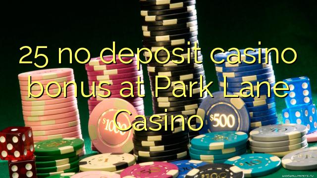 park lane casino bonus code