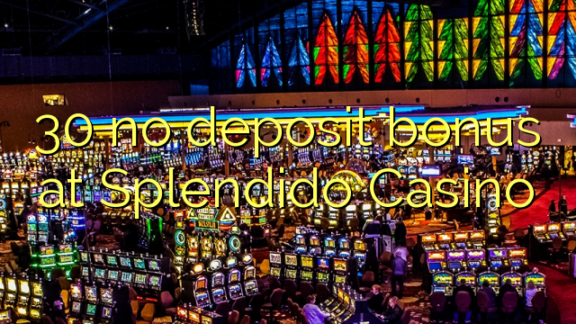 casino splendido no deposit bonus