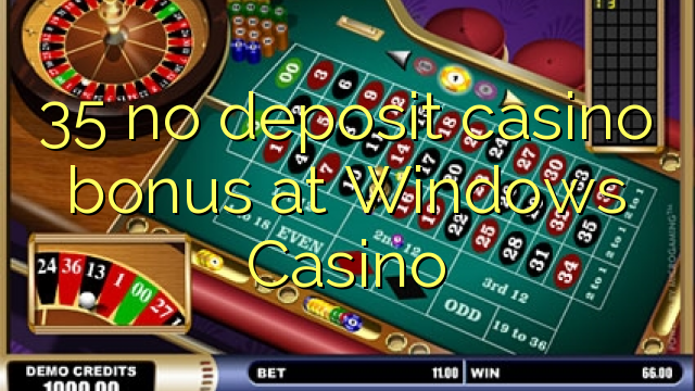 windows casino bonus code
