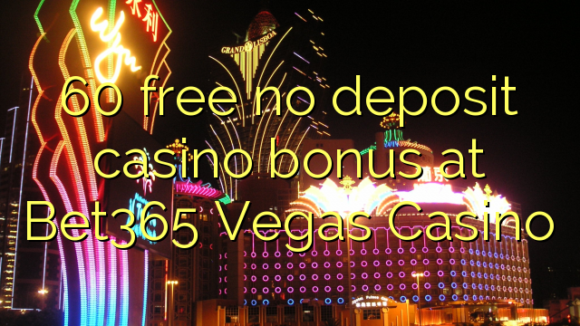 free casino bet no deposit