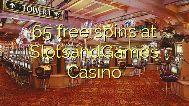 65 бесплатни врти на SlotsandGames Казино