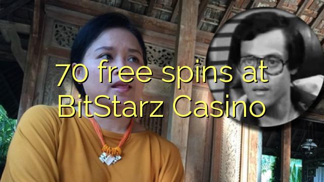 70 free spins at BitStarz Casino