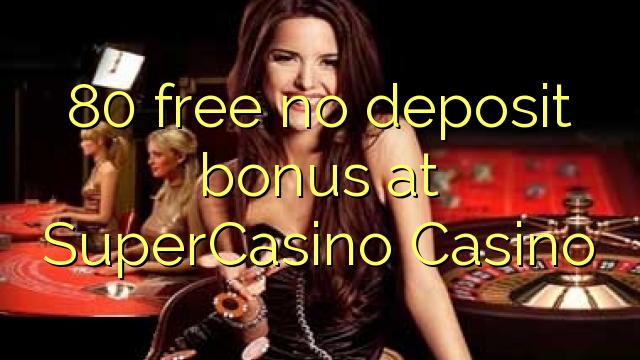 super casino 10 free no deposit