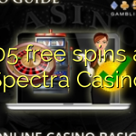 105 free spins at Spectra Casino