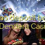 130 no deposit bonus at Dendera Casino
