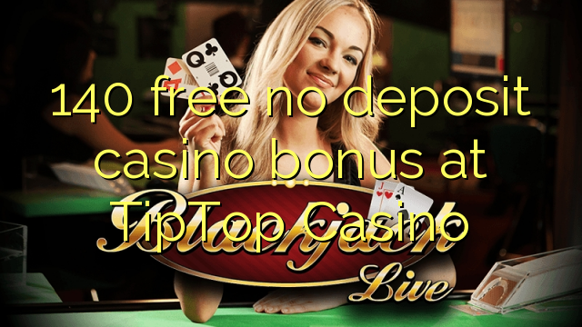 tip top casino bonus code