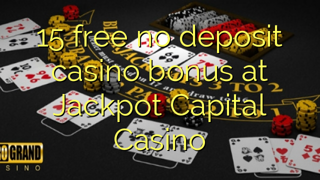 jackpot capital casino no deposit bonus codes