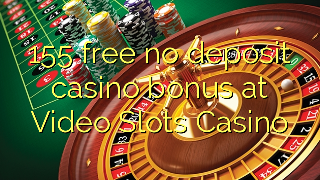 online mobile casino no deposit bonus video slots