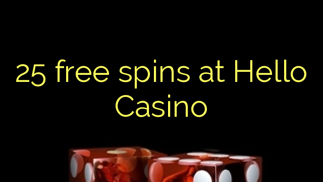 free spins no deposit hello casino