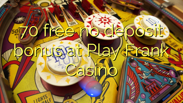 casino online with free bonus no deposit pley tube