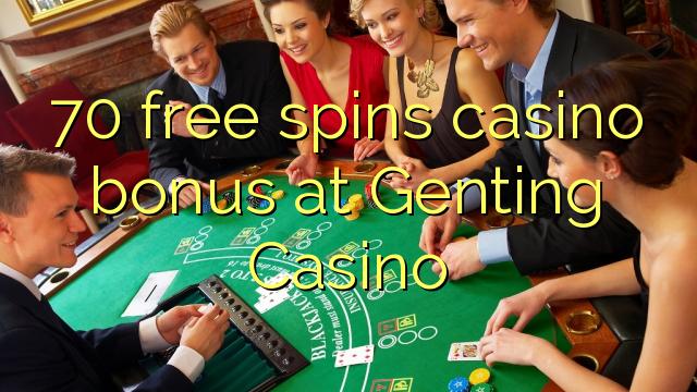 70 free spins casino bonus at Genting Casino