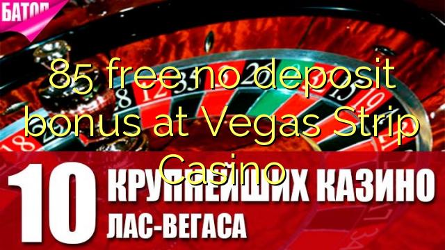 250 Match Bonus at Vegas Strip Casino