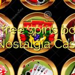 100 free spins bonus at Nostalgia Casino