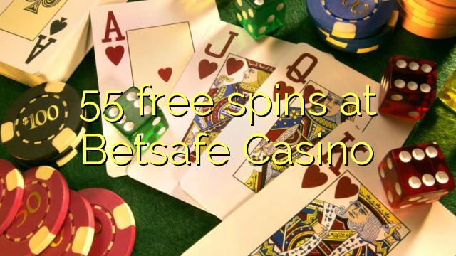 55 free spins at Betsafe Casino