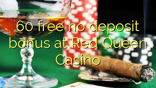 casino online with free bonus no deposit spiele queen