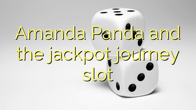 Amanda Panda and the jackpot journey slot