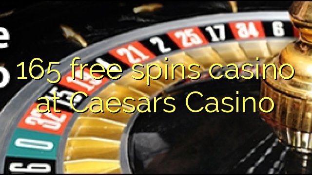 Free spins for caesars casino