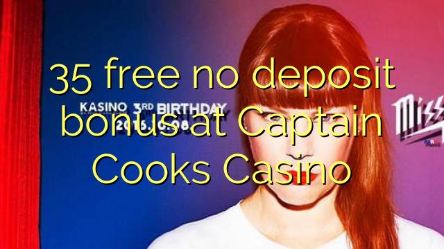 35 free no deposit bonus at Captain Cooks Casino