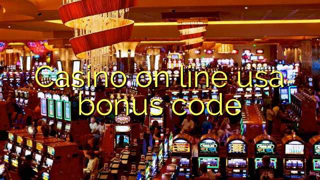 Casino on line usa bonus code