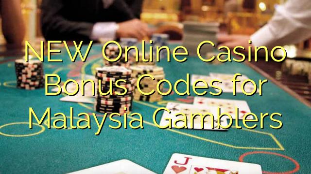 NEW Online Casino Bonus Codes for Malaysia Gamblers