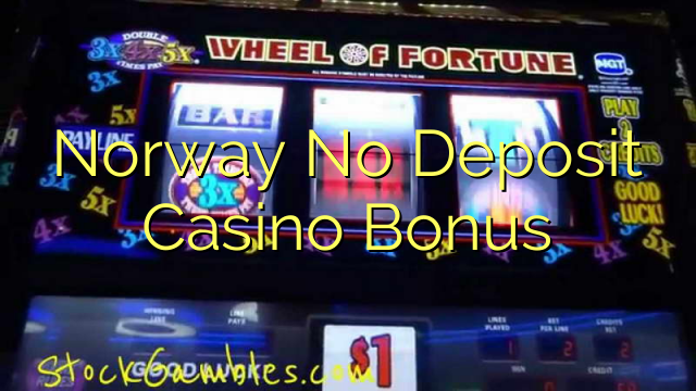Norway No Deposit Casino Bonus