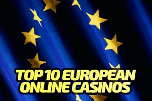 Top 10 European Online Casino