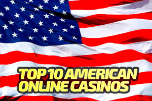 Top 10 American Online Casino