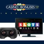 Interview with Slots Million Casino
