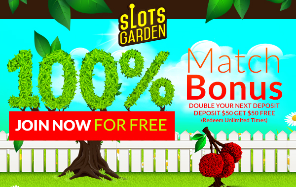 Play Slots Garden with a 100% Welcome Match