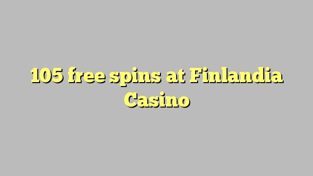 105 tasuta keerutab Finlandia Casino