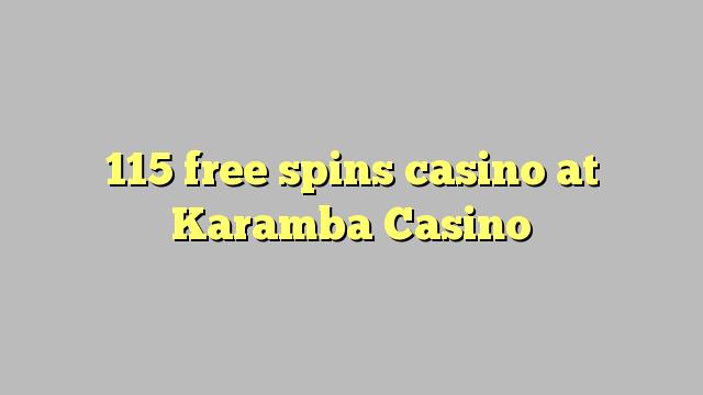 115 prosto vrti igralnico na Karamba Casino