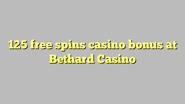 125 ücretsiz Bethard Casino'da casino bonus spin