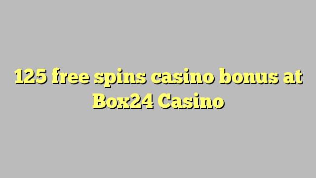 125 free dhigeeysa bonus casino at Box24 Casino
