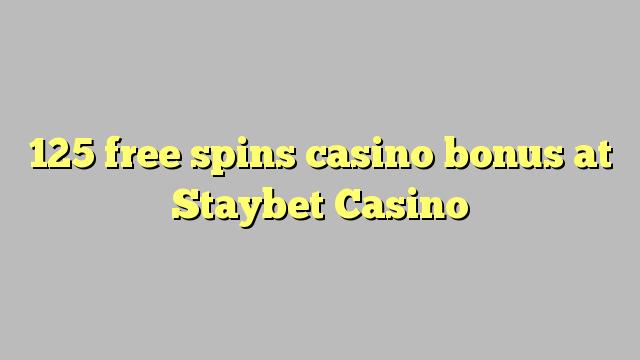 125 free spins casino bonus at Staybet Casino