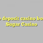 130 no deposit casino bonus at Sugar Casino