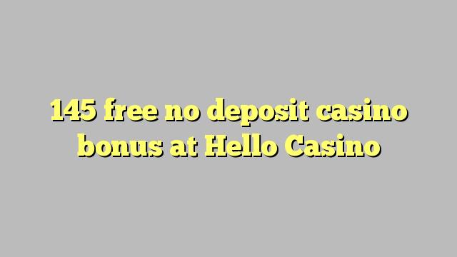 Hello Casino heç bir depozit casino bonus pulsuz 145