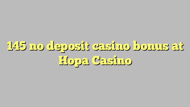 145 нест пасандози бонуси казино дар Hopa Казино