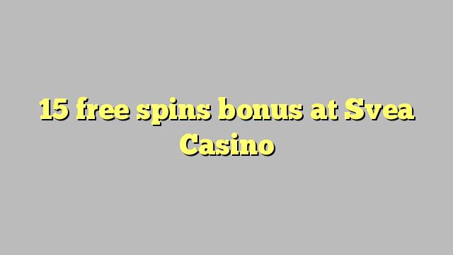 Casino bonus aequali deducit ad liberum 15 Svea