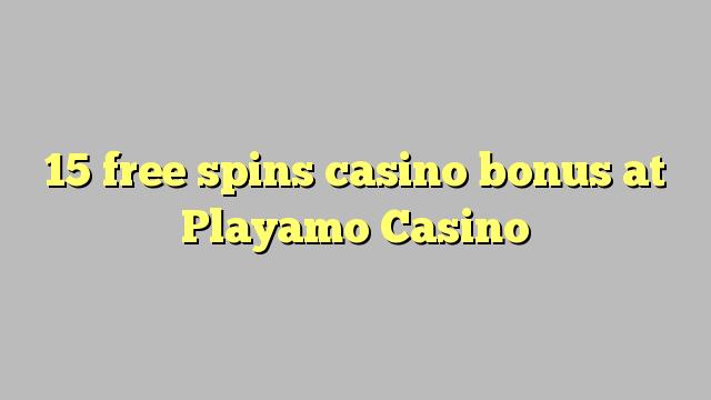 15 free spins casino bonus at Playamo Casino