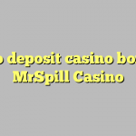 160 no deposit casino bonus at MrSpill Casino