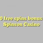 170 free spins bonus at Spinson Casino
