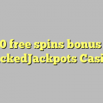 170 free spins bonus at WickedJackpots Casino