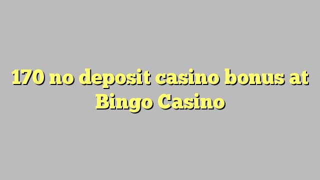 170 нест пасандози бонуси казино дар Bingo Казино