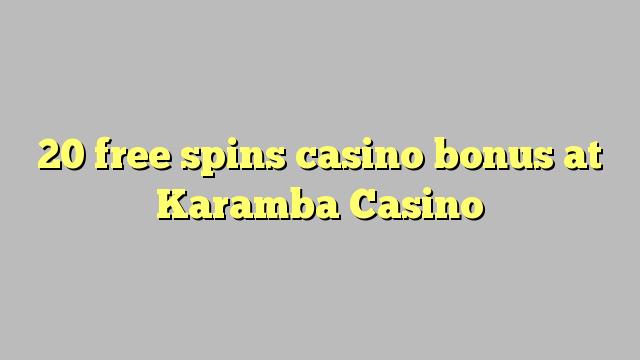20 bébas spins bonus kasino di Karamba Kasino