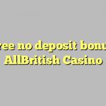 35 free no deposit bonus at AllBritish  Casino