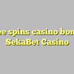 35 free spins casino bonus at SekaBet Casino