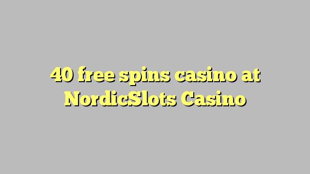 40 मुक्त NordicSlots कैसीनो में कैसीनो spins