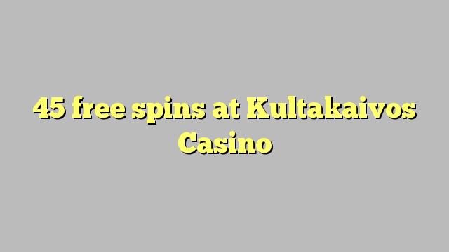 45 free spins at Kultakaivos Casino